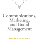 Communications, Marketing, and Brand Management